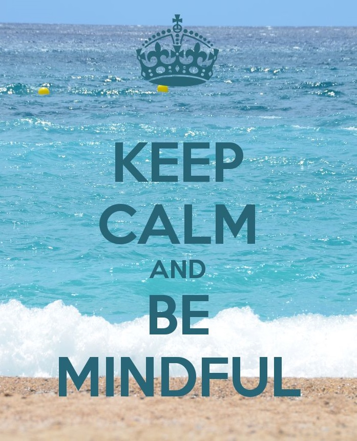 Blue Water at Beach Background  Keep Calm and Be Mindful